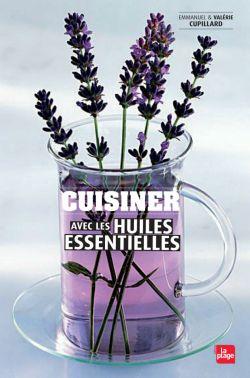 cuisiner-avec-les-huiles-essentielles-valerie-cupillard-emmanuel-cupillard